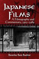 Ebook Japanese Films Epub Beverley Bare Buehrer Apps Read Mobile