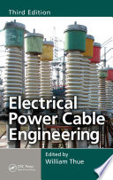 Electrical Power Cable Engineering  Third Edition