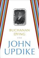 Buchanan Dying George Caldwell Piet Hanema Henry
