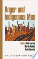 Anger And Indigenous Men