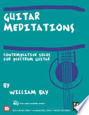 Guitar Meditations   Contemplative Solos