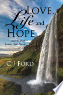 Love  Life and Hope