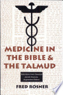 Medicine In The Bible And The Talmud : ...
