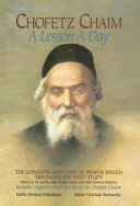 Chofetz Chaim  a Lesson a Day For Daily Study Based On His Works Sefer
