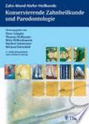 Konservierende Zahnheilkunde und Parodontologie