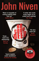 No Good Deed Sequel To Kill Your Friends*** The