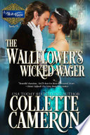 The Wallflower s Wicked Wager