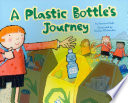 A Plastic Bottle s Journey