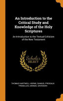 An Introduction to the Critical Study and Knowledge of the Holy Scriptures Culturally Important And Is Part