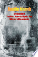 WITCHCRAFT. The Most Powerful Spells and Witchcraft Commands. 4th Edition