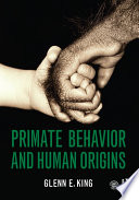 Primate Behavior and Human Origins