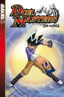 Duel Masters Volume 1: Enter The Battle Zone : duel masters player along with...