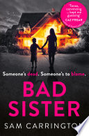 Bad Sister  The gripping psychological thriller everyone is talking about