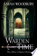 Warden of Time  The After Cilmeri Series Book 8