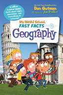 My Weird School Fast Facts Geography