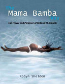 The Mama Bamba Way And Prompting From Unborn Children This Natural Birth