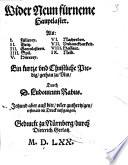 Wider Neun fürneme Hauptlaster Als I. Füllerey, II. Geitz, III. Gotteslestern, IIII. Spil, V. Hurerey, VI. Nachreden, VII. Undanckbarkeit, VIII. Hoffart, IX. Neid, Ein kurtze und Christliche Predig