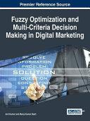 Fuzzy Optimization And Multi Criteria Decision Making In Digital Marketing
