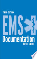 EMS Documentation Field Guide