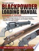 The Gun Digest Blackpowder Loading Manual