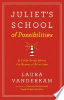 Juliet s School of Possibilities Book PDF