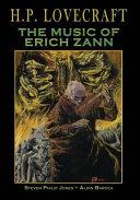 H.P. Lovecraft: The Music of Erich Zann by Steven Philip Jones