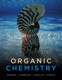 Study Guide with Student Solutions Manual for Brown/Foote/Iverson/Anslyn's Organic Chemistry, 6th