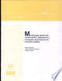Metodologia General De Identificacion, Preparacion Y Evaluacion De Proyectos De Inversion Publica