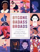 Bygone Badass Broads Book