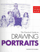 The Practical Guide To Drawing Portraits
