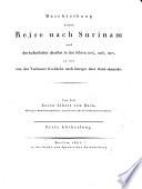 Beschreibung einer Reise nach Surinam und des Aufenthaltes daselbst in den Jahren 1805, 1806, 1807, so wie von des Verfassers Rückkehr nach Europa über Nord-Amerika