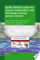 Pacific CRYSTAL Centre for Science  Mathematics  and Technology Literacy  Lessons Learned