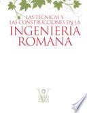 illustration Las técnicas y las construcciones en la ingeniería romana