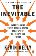 The Inevitable by Kevin Kelly/
