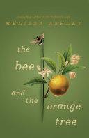 The Bee and the Orange Tree Book PDF