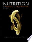 Nutrition For Foodservice And Culinary Professionals 9th Edition