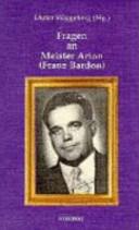 Fragen an Meister Arion ( Franz Bardon)