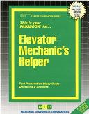 Elevator Mechanic s Helper