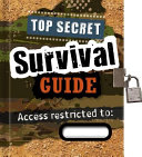 Totally Top Secret Survival Guide