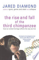 The Rise And Fall Of The Third Chimpanzee : two species of chimpanzee. the 'third' chimpanzee...