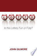 Lotto : casting lots encourage gambling? do...