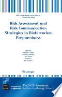 Risk Assessment And Risk Communication Strategies In Bioterrorism Preparedness
