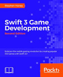 Swift 3 Game Development   Second Edition