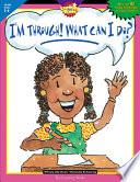 I m Through  What Can I Do   Gr  5 6  eBook