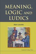 Meaning  Logic and Ludics