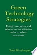 Green Technology Strategies