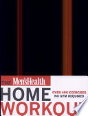 The Men s Health Home Workout Bible