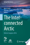 The Interconnected Arctic Uarctic Congress 2016
