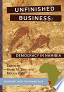 unfinished business democracy in namibia