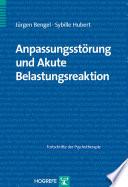 Anpassungsstörung und Akute Belastungsreaktion